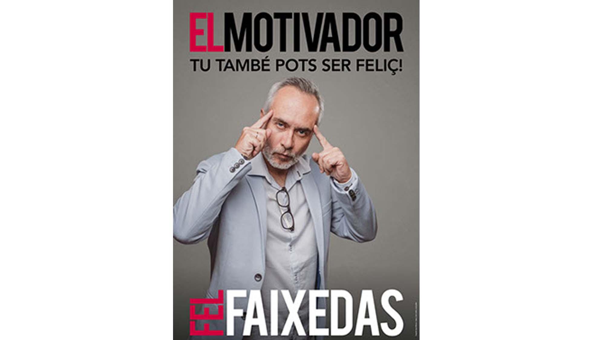 El Motivador (Fel Faixedas)